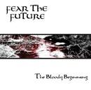 The Bloody Beginning