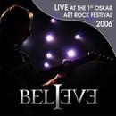 Live at the 1st Oskar Art Rock Festival 2006