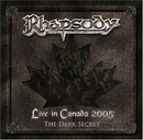 Live in Canada 2005 - The Dark Secret
