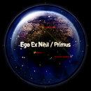 [Ego Ex Nihil & Primus] - Split