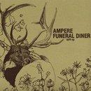 Ampere / Funeral Diner