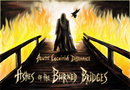 Ashes of the Burned Bridges