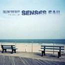Follow Your Bliss: The Best of Senses Fail