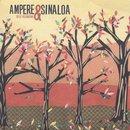 Ampere & Sinaloa