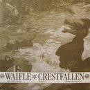 Waifle / Crestfallen