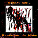 Enemy Soil / Reversal of Man