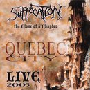 The Close of a Chapter: Quebec City Live 2005