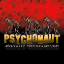 Masters of Procrastination