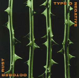 "Type O Negative ""October Rust"""
