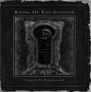 Rising of Yog-Sothoth: Tribute to Thergothon