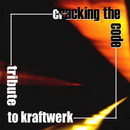 Cracking the Code - Tribute to Kraftwerk