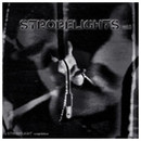 Strobelights Vol. 1