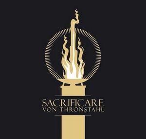 Von Thronstahl - Sacrificare (2007)