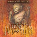 Burn to Hate