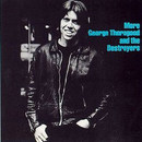 More George Thorogood & The Destroyers (I
