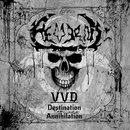 VVD – Destination Annihilation