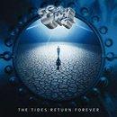 The Tides Return Forever