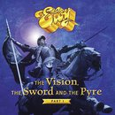 The Vision, the Sword and the Pyre – Part I