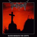 Blood Beneath The Crypts