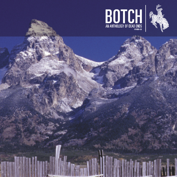 "Botch ""An Anthology of Dead Ends"""