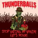 Stop Eating My Brain! Let