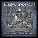 No Mercy Fool! / The Suicidal Family