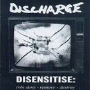 Disensitise: (vb) Deny - Remove - Destroy