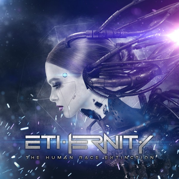 "Ethernity ""The Human Race Extinction """