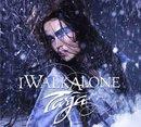 I Walk Alone (Artist Version)
