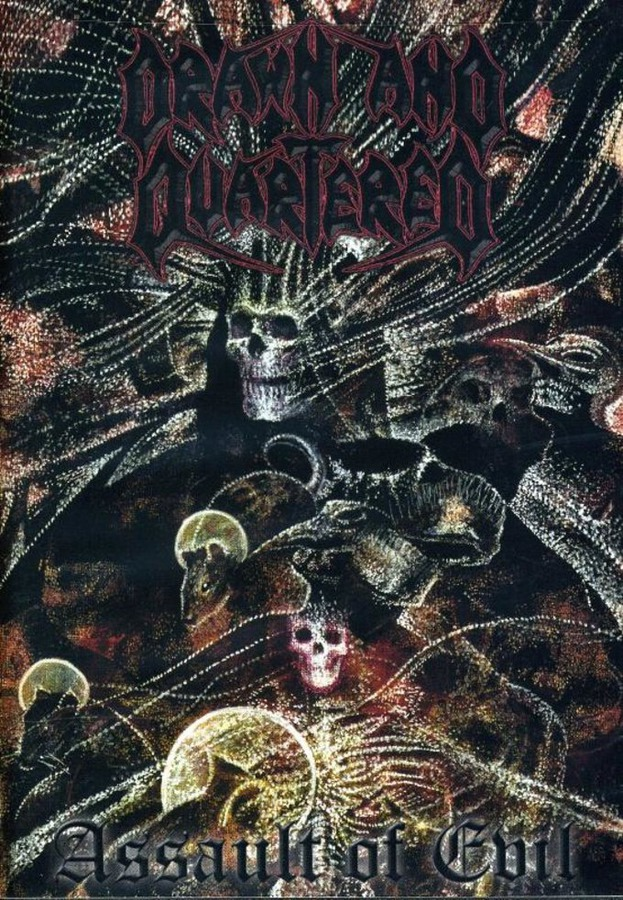 "Drawn and Quartered ""Assault of Evil"""