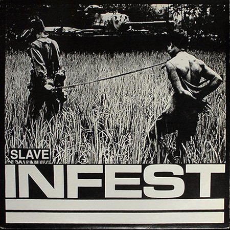 "Infest ""Slave"""
