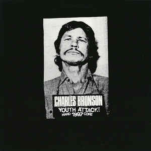 "Charles Bronson ""Youth Attack!"""