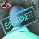 Einsamkeit (feat. Евгения Францева)