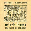 Witch-Hunt: The Rites of Samhain (Split With Blood Axis)