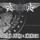 Busted, Broke & American