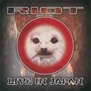 Riot in Japan Live !!