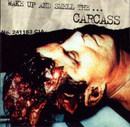 Wake up...and Smell the Carcass