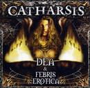 Dea & Febris Erotica
