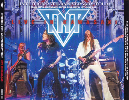 "TNT ""Intuition - 25th Anniversary Tour: Live in Kawasaki"""