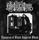 Vampires of Black Imperial Blood