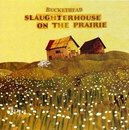 Slaughterhouse on the Prairie