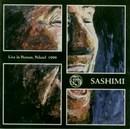 Sashimi - Live in Poznan, Poland