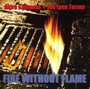 Fire Without Flame