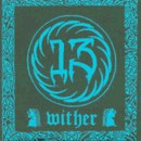 "Grief / 13 ""Wither"""