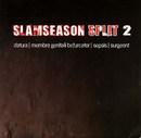 "Datura / Membro Genitali Befurcator / Sepsis / Surgeont ""Slamseason Split 2"""