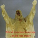 "Botulistum / Domini Inferi ""Acts of Excrement Terrorism...On The Holy Trinity"""