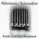 """Eisenwinter / Holocaustus """"Teutsch - Helvetischer Kampfbund"""""""