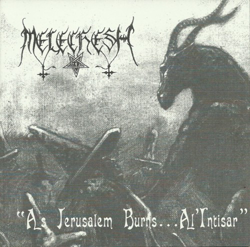 "Melechesh ""As Jerusalem Burns... Al"