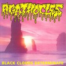 Black Clouds Determinate