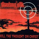 Kill the Thought on Christ